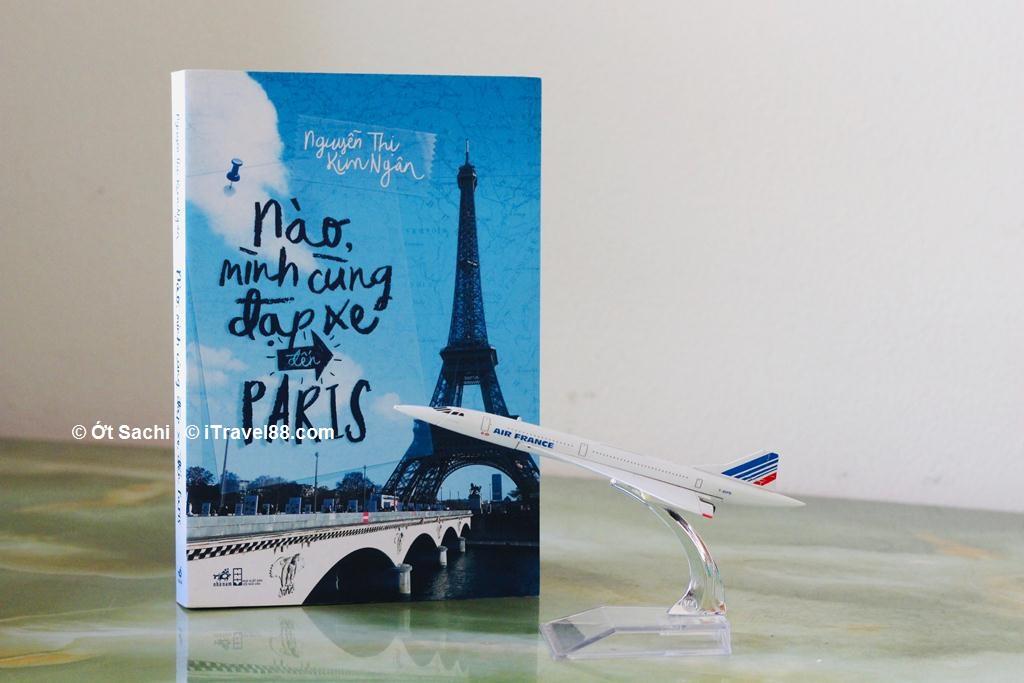 Nào mình cùng đạp xe tới Paris -  Top 5 cuốn sách du lịch truyền cảm hứng